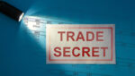 Protect Your Company's Trade Secrets – San Diego Business Attorneys